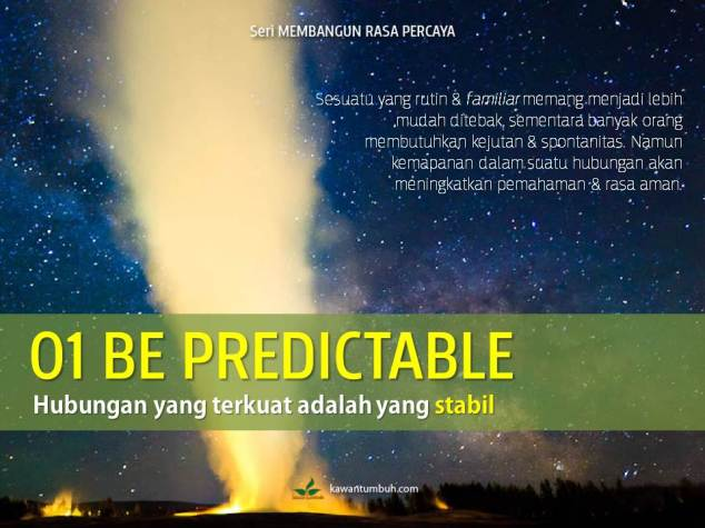 01 Be Predictable... (Seri Membangun Rasa Percaya)